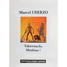 UDERZO Portfolio Tabernacle Mathias ! TL 80 exemplaires