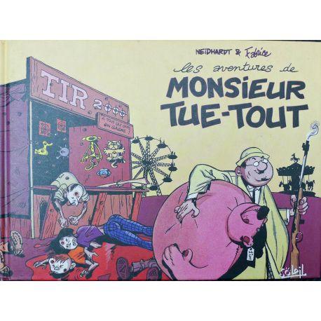 TARRIN Les aventures de Monsieur Tue-Tout EO