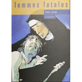 LIAN ONG Femmes Fatales EO