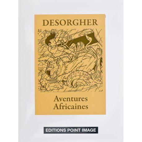 DESORGHER Portfolio Aventures africaines TL 80 exemplaires