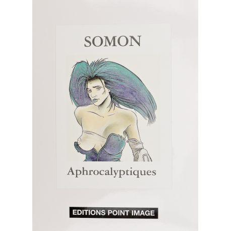 SOMON Portfolio Aphrocalyptiques TL 80 exemplaires