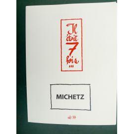 MICHETZ portfolio Il était 7 fois TL 77 ex n° 14 BIFF