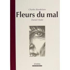 HULET BAUDELAIRE Les Fleurs du mal (coll. L'index)