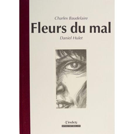 HULET Les Fleurs du mal (coll. L'index)