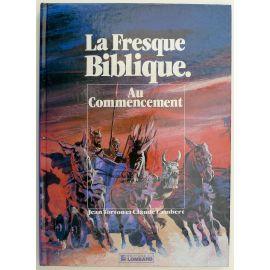 TORTON La Fresque biblique tome 1 Au commencement EO