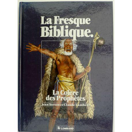 TORTON La Fresque biblique tome 6 La colère des prophètes EO