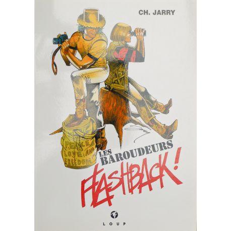 JARRY Les Baroudeurs Flasback ! EO
