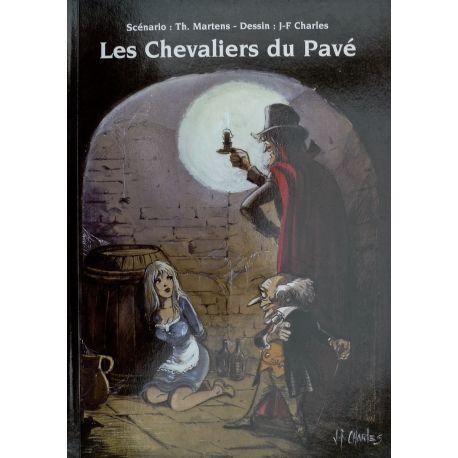 CHARLES Les chevaliers du pavé TL 1000 ex