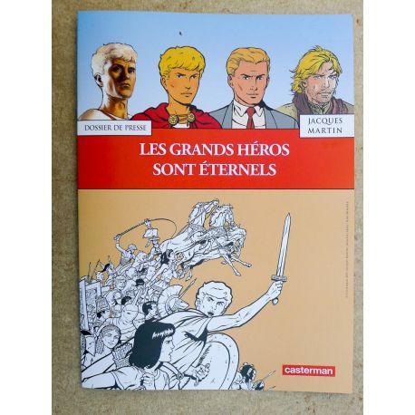 MARTIN Dossier de presse Les grands héros sont éternels